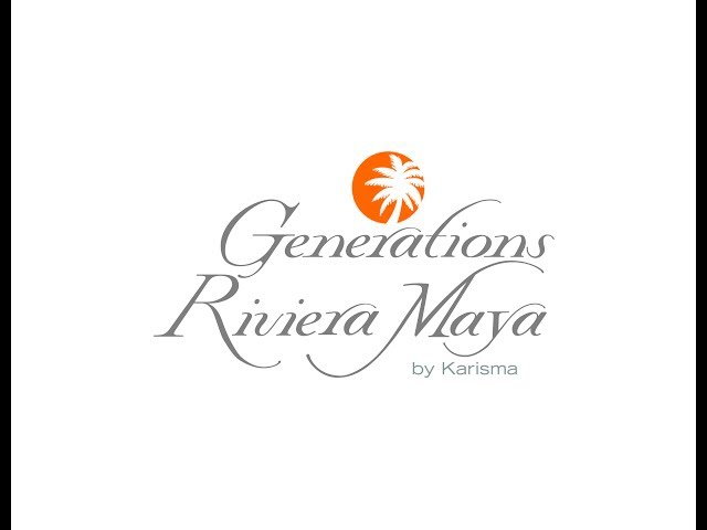 Generations Resorts-Riviera Maya