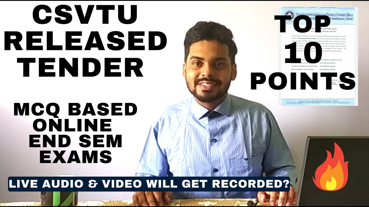 TOP 10 POINTS ON CSVTU RELEASED TENDER FOR MCQ BASED ONLINE END SEM EXAMS, LIVE VIDEO WILL BE NOTED?
