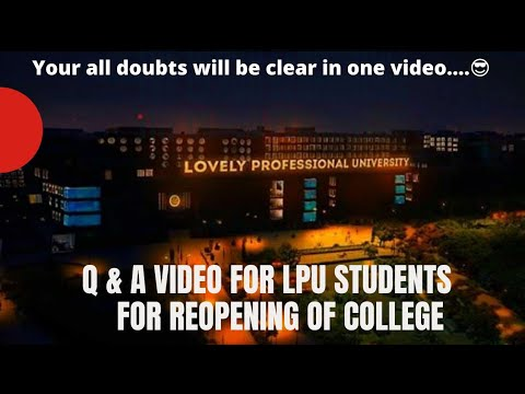 Download Q & A Video for LPU Students    All the  Doubts related to Reopening of college #lpu #vlog