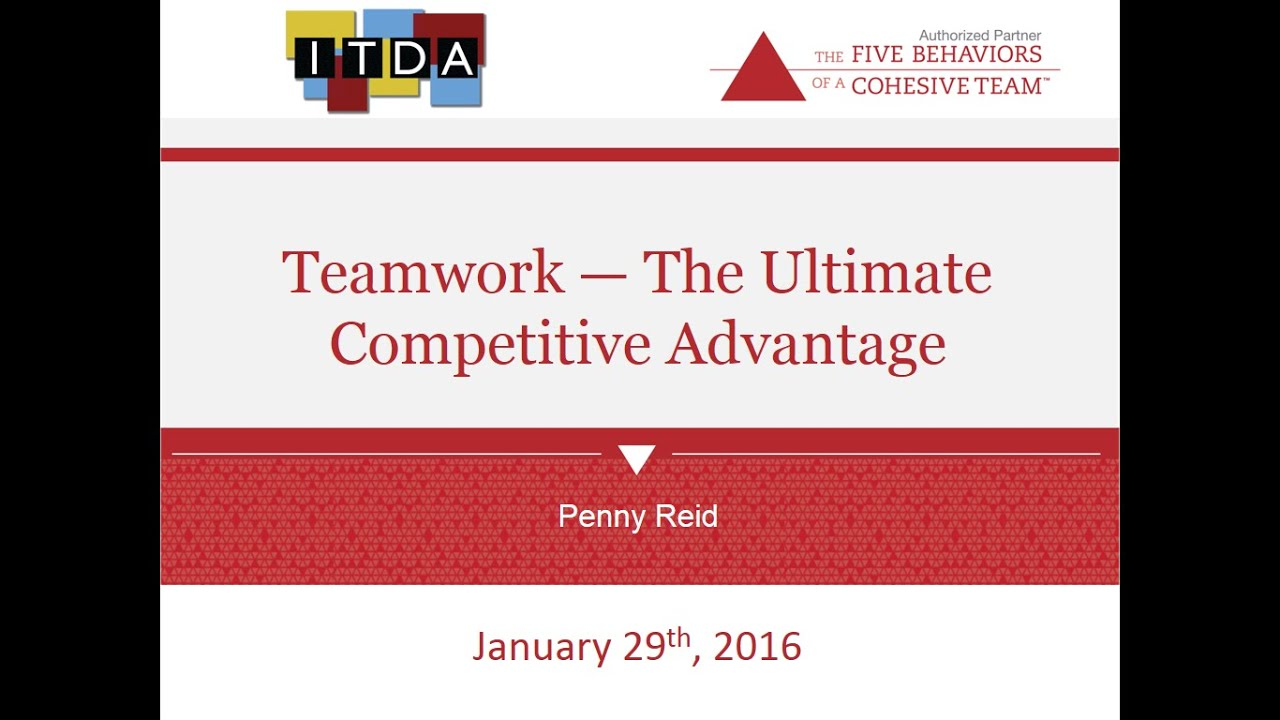 teamwork the ultimate competitive advantage teamwork the ultimate competitive advantage