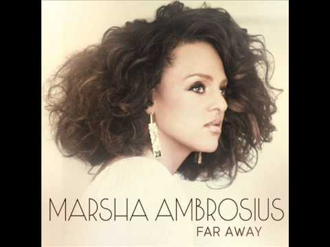 Marsha Ambrosius  Far Away