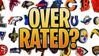 8 Most OVERRATED NFL Teams Heading Into The 2019 Season