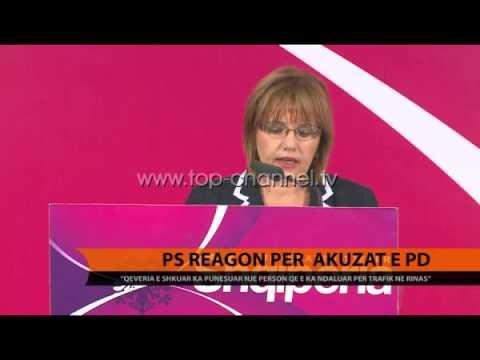 PS reagon për akuzat e PD - Top Channel Albania - News - Lajme