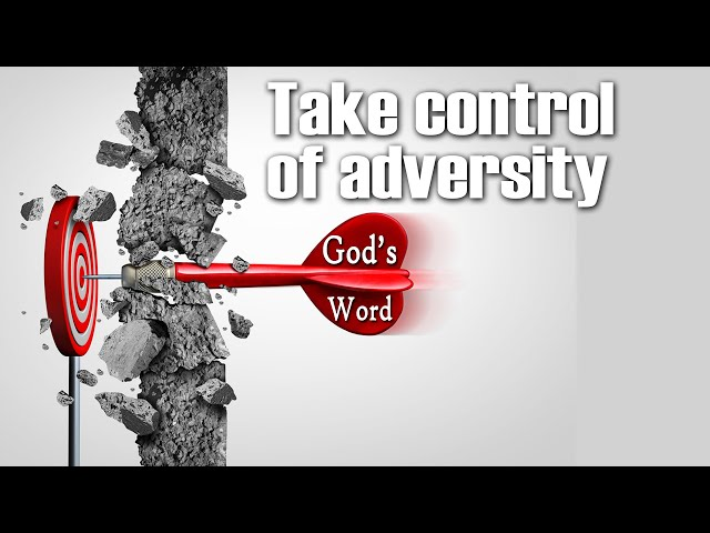 Take control of Adversity – Pastor George Lehman