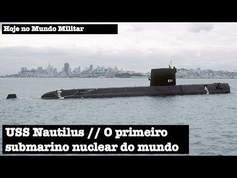 USS Nautilus, o primeiro submarino nuclear do mundo