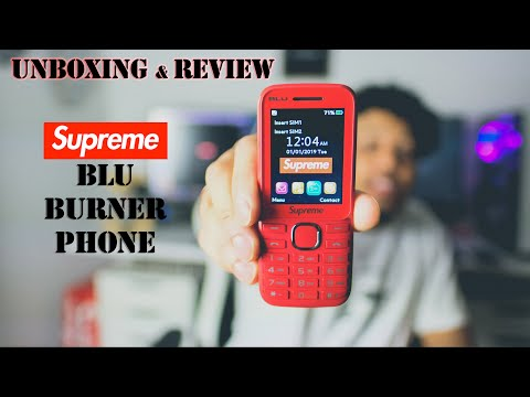 SUPREME/BLU BURNER PHONE UNBOXING & REVIEW // BEST STUPID PHONE AVAILABLE !?