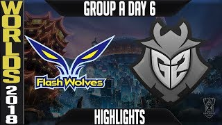 FW vs G2 Highlights | Worlds 2018 Group A Day 6 | Flash Wolves(LMS) vs G2 Esports(EULCS)