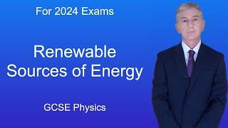 GCSE Physics (9-1) Renewable sources of energy