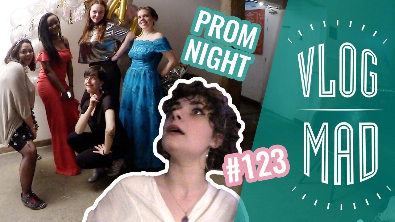 VlogMad n°123 — La Grosse Teuf Prom Night !