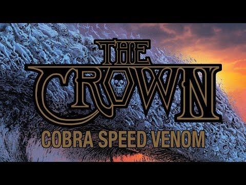 """The Crown """"Cobra Speed Venom"""" (FULL ALBUM)"""