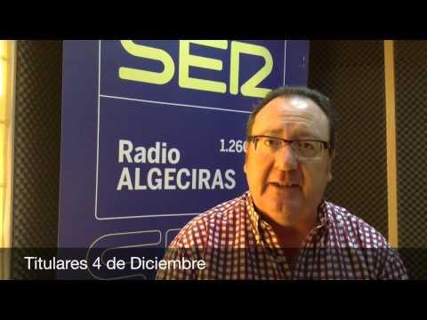 Titulares 4 de Diciembre, Hoy por Hoy Campo de Gibraltar, Radio Algeciras, Cadena SER