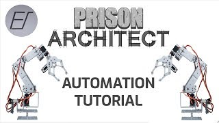 Prison Automation - Prison Architect Tutorial