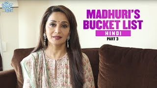 Madhuri's Bucket List - Part 3 | Hindi