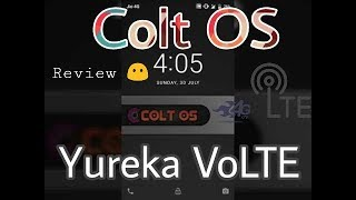 [ROM] ColtOS-7.1.2~r27 - V1.0 - Volte {Yureka/+} Dated : 29th July'17