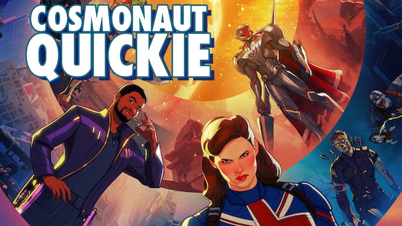 Marvel's What If...? - Cosmonaut Quickie