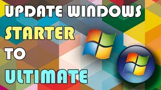 How to update windows 7 Starter to Ultimate in 1 minute.