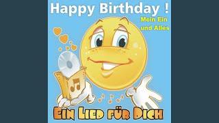 Happy Birthday ! Das Schlager Geburtstagslied für Ein und Alles