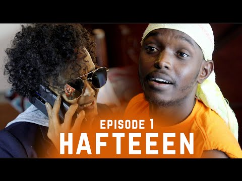 Djibouti In The Place - Episode 1 - Hafteen