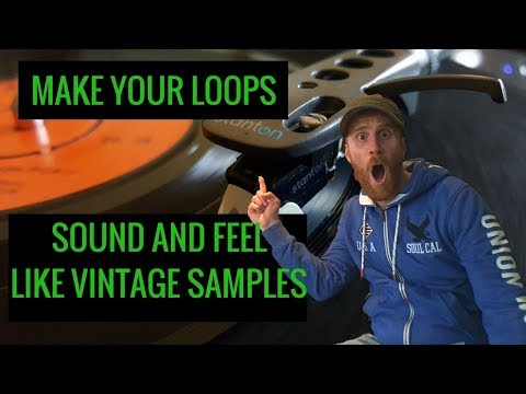 how to make loops sound like samples