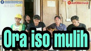 Download lagu Ora iso mulih cover anak rantau