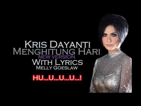 "Krisdayanti - Menghitung Hari ""New Version"" (With Lyrics) HD"