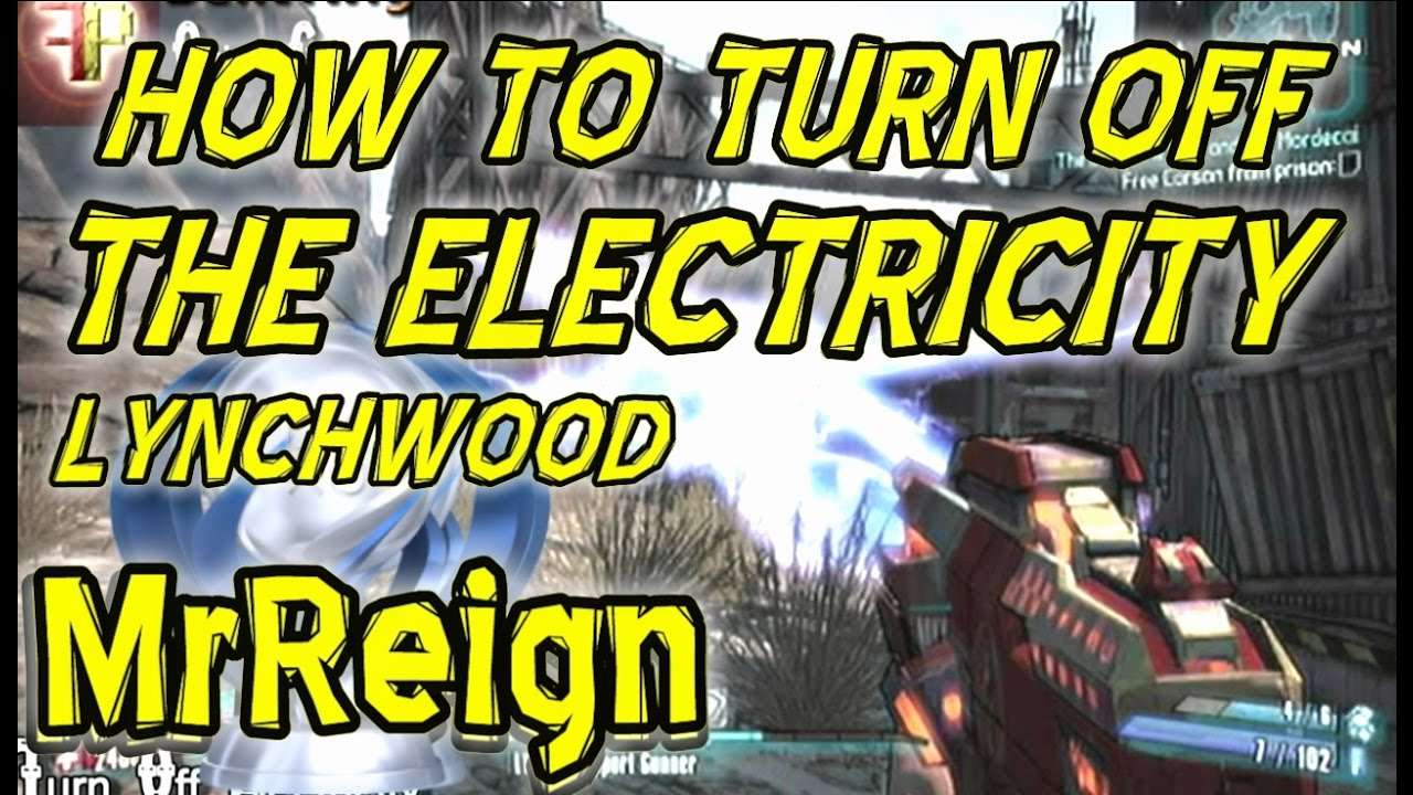 borderlands 2 lynchwood cult of the vault how to turn of the rh youtube com  lynchwood fuse box location