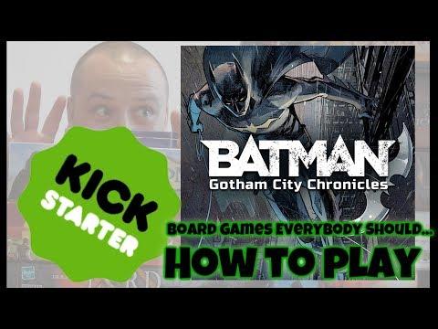 Batman: Gotham City Chronicles (Kickstarter)  - How to play