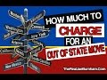 How Much To Charge For A Long Distance Out Of State Move