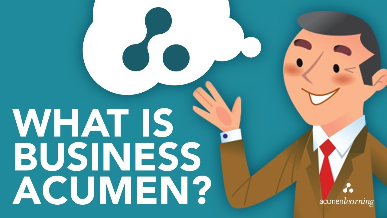 how to develop good business acumen