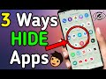 How To Hide👁 Apps On Android 2020 (No Root)। Without Root Your Phone 🤔? 3-Ways to Hide Apps Part-2