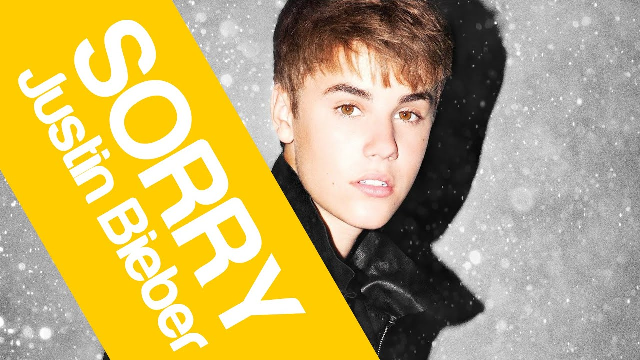 Justin Bieber - Sorry (with lyrics) - YouTube