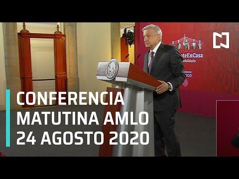 Conferencia matutina AMLO/ 24 de Agosto 2020