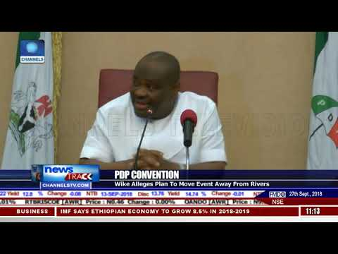 Wike Alleges Plan To Move PDP Convention Away From Rivers