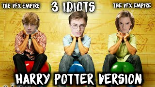 3 IDIOTS In HARRY POTTER Version | THE VFX EMPIRE