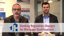 2018 Mortgage Rules, Regulations & Mortgage Qualification