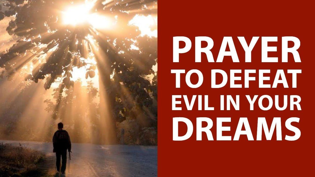 PRAYER TO DEFEAT EVIL IN MY DREAMS (Remove Bad Dreams) ✅