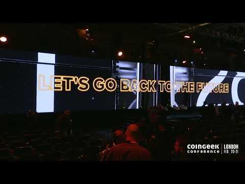 Coingeek London - English Live Stream Day 2