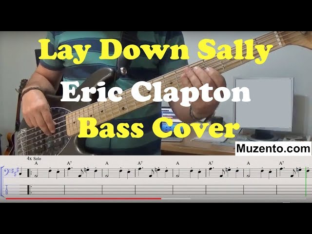 Lay Down Sally - Bass Cover