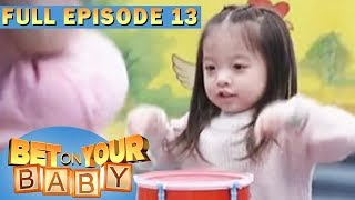 Full Episode 13 | Bet On Your Baby - Jun 24, 2017