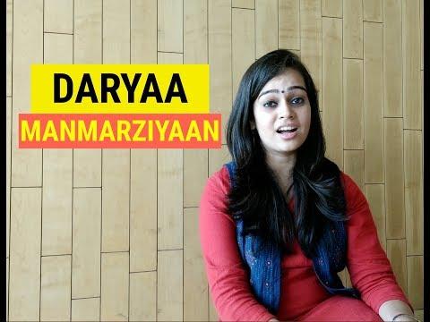 Daryaa - Manmarziyaan (Cover) | Abhishek, Taapsee, Vicky | Amit Trivedi, Shellee