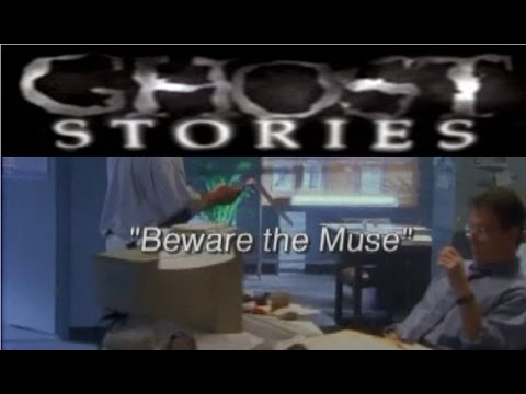 Ghost Stories Episode 12 - Beware the Muse