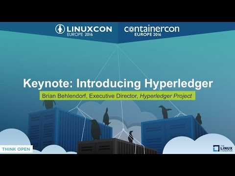 Keynote: Introducing Hyperledger by Brian Behlendorf, Executive Director, Hyperledger Project