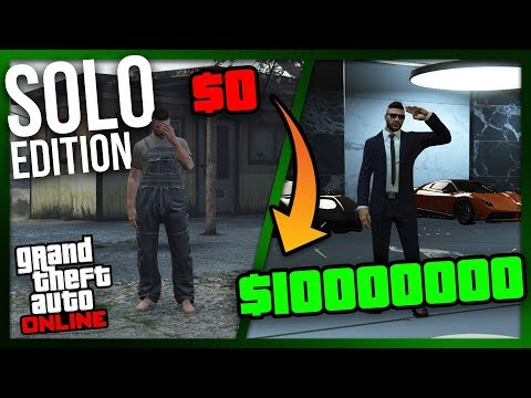 ZERO to MILLIONS: SOLO Edition | The Ultimate Guide for NEW and BROKE Players of GTA Online