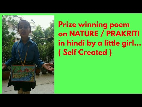 Poem on prakriti/nature(self created)1st prize hindi poem recitation  competition