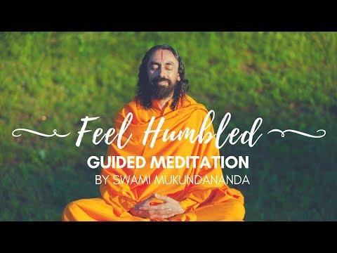 Meditation to Feel Humbled - Guided Meditation by Swami Mukundananda