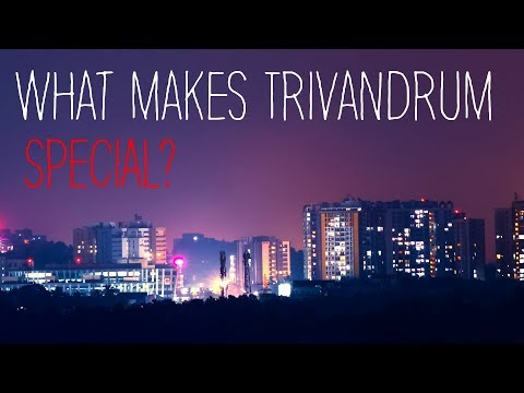 What makes Kerala's Capital, Trivandrum Special?