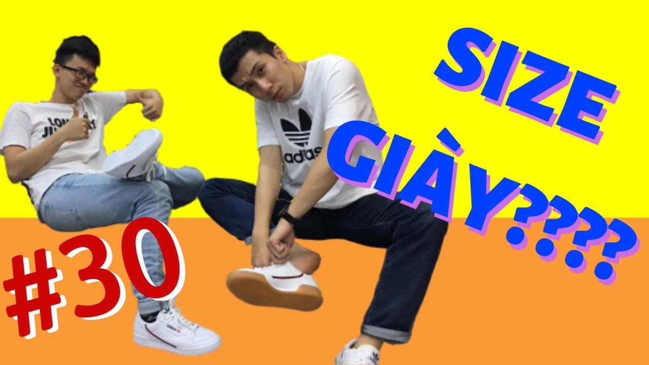 #30: Cách chọn size giày. Bạn đi size bao nhiêu? True size là gì? Upsize hay Downsize?
