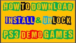 How To Download PS3 Games & Unlock Demo Games on Han Exploit