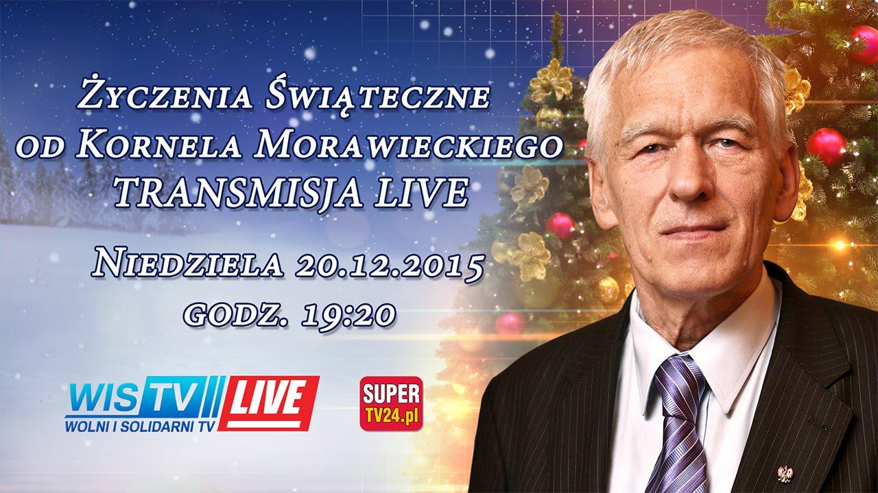WIS TV LIVE Kornel Morawiecki Bożonarodzeniowe Życzenia dla Polski 2015