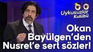Okan Bayülgen39;den Nusret39;e sert sözler  Uykusuzlar Kulübü